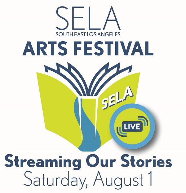 SELA Arts Festival - Streaming Our Stories - Saturday, August 1, 2020